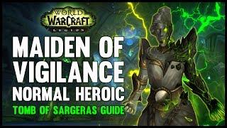 Maiden of Vigilance Normal + Heroic Guide - FATBOSS