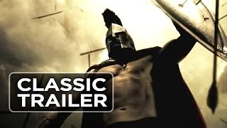 300 (2006) Official Trailer #1 - Gerard Butler, Lena Headey Action Movie
