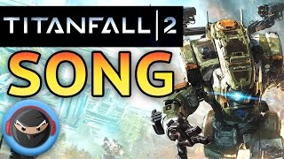 TITANFALL 2 SONG