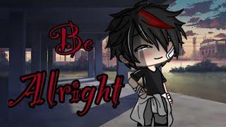 "Be Alright/GLMV\Pt.2 Of ""Let Me Down Slowly""|Lovely Crafts"