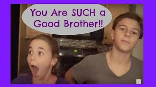 You Are SUCH a Good Brother!! | Flippin' Katie