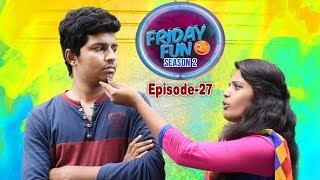 Friday Fun Episode-27 | DATE WITH FB GIRL FRIEND | Avinash Varanasi |Srikanth Mandumula