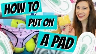 HOW TO PUT ON A PAD!!!! + DEMO! ♥