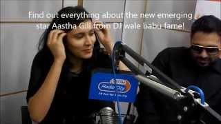 Everything about Aastha Gill (DJ wale Babu FAME) in 45 seconds - Radio City Delhi !