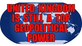 🌍 Brexit - UK is Still a Top Global Power! 🌍