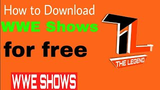 How to download WWE latest shows (HD).