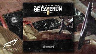 Ele A El Dominio X Mr.Perez X Jenay - SE CAYERON [Audio Oficial]