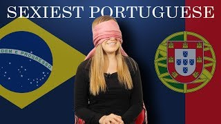 Brazil VS Portugal: Sexiest Portuguese Accent