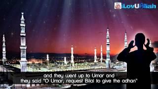 Love Of Bilal For Muhammad (saw) ᴴᴰ   Emotional Reminder