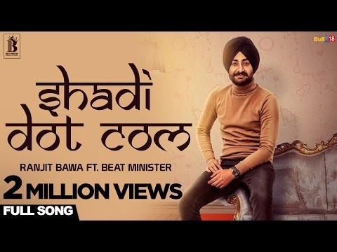 Xxx Mp4 Ranjit Bawa Shadi Dot Com Beat Minister Latest Punjabi Songs 2017 3gp Sex
