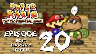 Let's Play Paper Mario: The Thousand-Year Door - Episode 20 - Services for a Snail