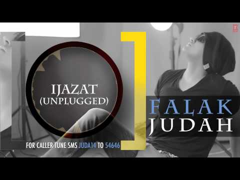 Falak - Ijazat Unplugged - (Full Official Song) Audio