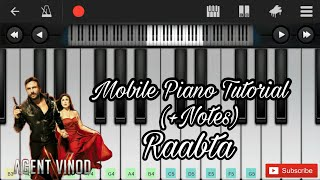 Raabta (agent vinod) easy mobile perfect piano (+notes)