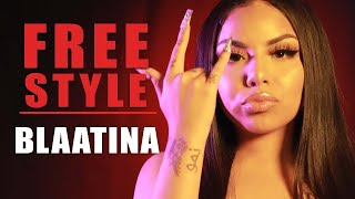Blaatina Freestyle - What I Do