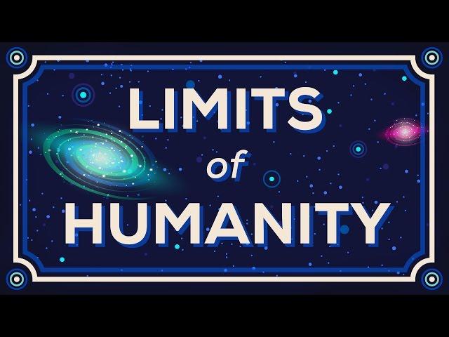 Wie weit können wir gehen? Die Grenzen der Menschheit.
