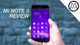 Xiaomi Mi Note 3 Review - Everything you Need?