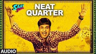 NEAT QUARTER Audio Song || Saat Uchakkey || Manoj Bajpayee, Anupam Kher & Aditi Sharma  | T-Series