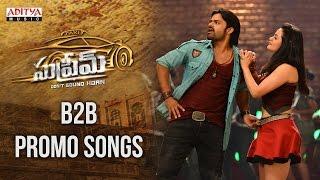 Supreme Back 2 Back Promo Songs || Sai Dharam Tej, Raashi Khanna, Sai Kartheek
