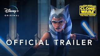 Star Wars: The Clone Wars | Official Trailer | Disney+