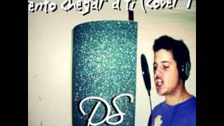 DS - Tento Chegar a Ti (Cover TT)