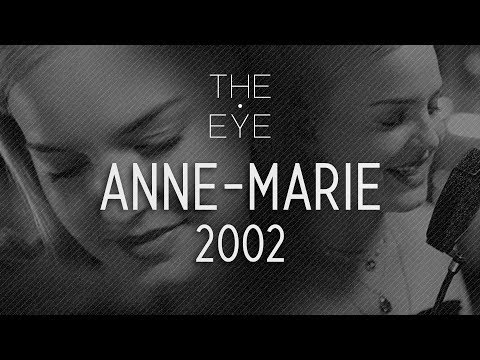 Anne Marie 2002 Acoustic The Eye