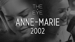 Anne-Marie - 2002 (acoustic) | THE EYE | S1 EP4