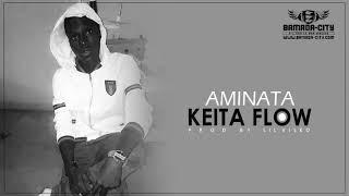 KEITA FLOW - AMINATA