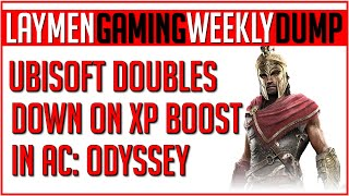 Ubisoft Keeps Pushing People Toward XP Booster Purchase In AC (Laymen Gaming Weekly Dump)