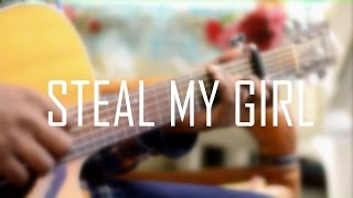 Steal My Girl(1D)- Solo Fingerstyle Guitar Version