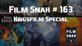 Film Snak #163: Krigsfilm Special