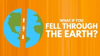 How Long Would It Take To Fall Through The Earth?