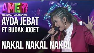 Anugerah MeleTOP ERA 2017: Ayda Jebat ft. Budak Joget - Nakal Nakal Nakal #AME2017