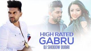 High Rated Gabru Remix | DJ Shadow Dubai | Guru Randhawa