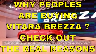 Why People Are Buying Maruti Suzuki Vitara Breza ? Check Out The Real Reasons