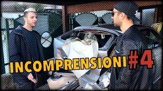 INCOMPRENSIONI #4