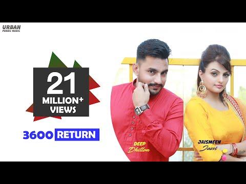 Xxx Mp4 New Punjabi Songs 2017 Full Video 3600 Return ਟੋਚਨ ਪੈਣਗੇ Deep Dhillon Feat Jaismeen Jassi 3gp Sex