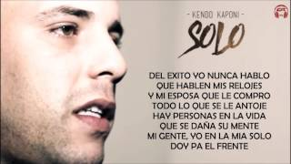 SOLO (LETRA) - KENDO KAPONI