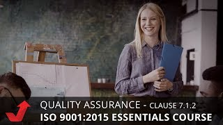 ISO 9001:2015 QUALITY ASSURANCE Clause 7.1.2 People Tutorial Course