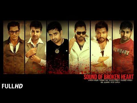 Sound of Broken Heart || Sad Songs 2015 || New Punjabi Songs || Latest Punjabi Songs 2015