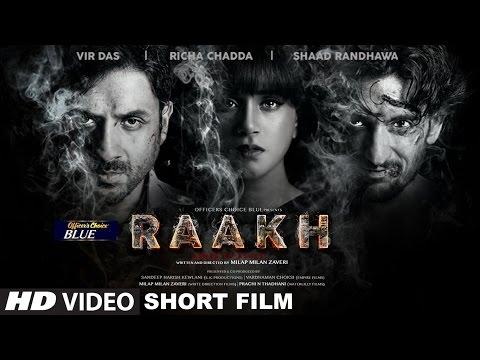 Xxx Mp4 Raakh Short Film Vir Das Richa Chadha Shaad Randhawa Milap Zaveri T Series 3gp Sex