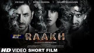 Raakh (Short Film) | Vir Das, Richa Chadha & Shaad Randhawa | Milap Zaveri | T-Series