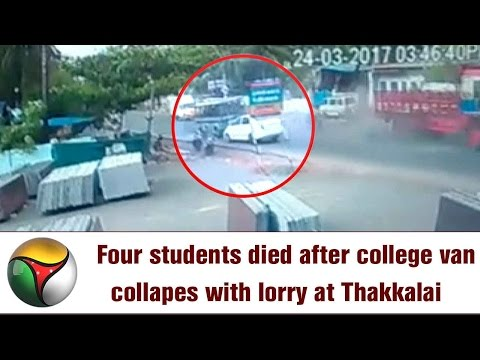 VISUALS   4 Young Girls & Preganant Women Died in College Van Accident in Thakkalai