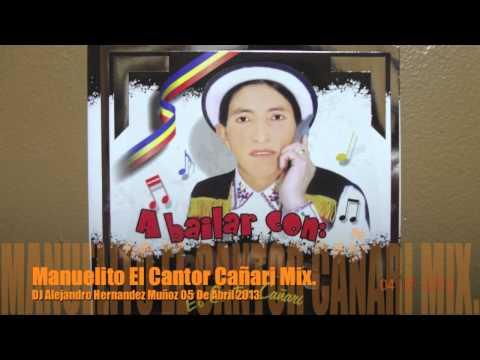 Manuelito El Cantor Cañari Mix. 2013