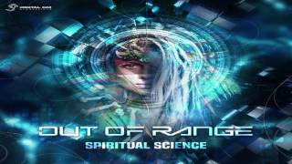 Out Of Range - Spiritual Science ᴴᴰ