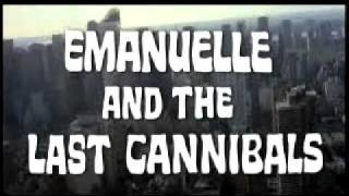 EMANUELLE AND THE LAST CANNIBALS (1977, Joe D'Amato) opening titles