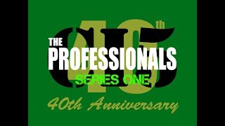 The Professionals 40th anniversary retrospective: Series 1