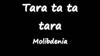 Molibdenia tara tata tara