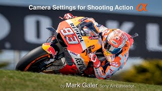 Camera Settings for Shooting Action - Sony Alpha A7RIII and A7lll