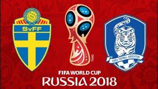 FIFA 18 - SWEDEN VS SOUTH KOREA WORLD CUP 2018