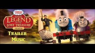 Sodor's Legend of the Lost Treasure Trailer Instrumental